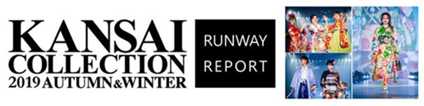 KANSAI COLLECTION 2019 RUNWAY REPORT
